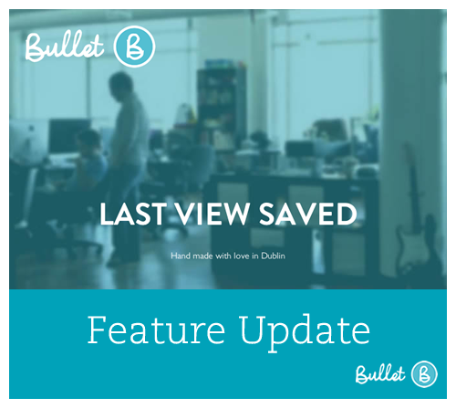 Feature Update- Last View Saved - Bullet Free Online Accounting Software